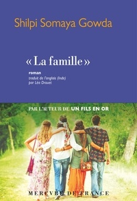 "Shilpi Somaya Gowda - ""La famille""."