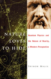 Nature Loves to Hide. Quantum Physics and the Nature of Reality, a Western Perspective.pdf