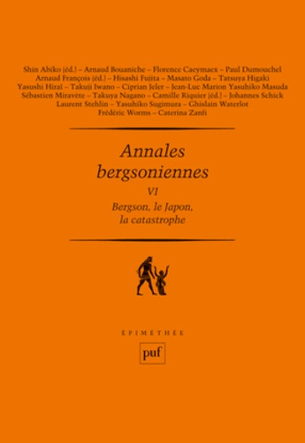Annales bergsoniennes. Tome 6, Bergson, le Japon, la catastrophe