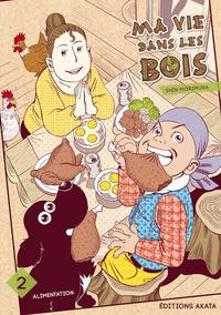 Shin Morimura - Ma vie dans les bois Tome 2 : Alimentation.