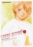 Shin Takahashi - Larme ultime Tome 6 : Le dernier chant d'amour sur cette petite planète.