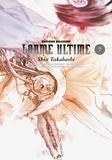 Shin Takahashi - Larme ultime Tome 7 : le dernier chant d'amour sur cette planète.
