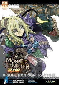 Shin Yamamoto et Keiichi Hikami - Monster Hunter Flash Tome 4 : .