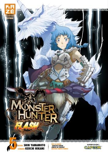 Shin Yamamoto et Keiichi Hikami - Monster Hunter Flash Tome 5 : .