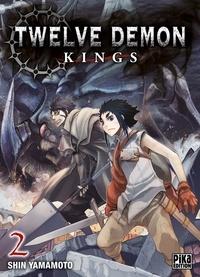 Shin Yamamoto - Twelve Demon Kings T02.
