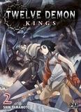 Shin Yamamoto - Twelve Demon Kings Tome 2 : .