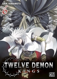 Télécharger ebook gratuit pour mp3 Twelve Demon Kings Tome 6  in French par Shin Yamamoto