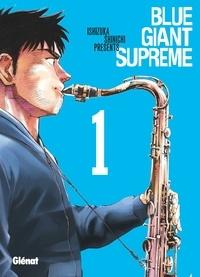 Shinichi Ishizuka - Blue Giant Supreme - Tome 01.