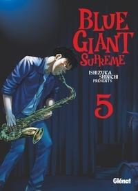 Shinichi Ishizuka - Blue Giant Supreme - Tome 05.