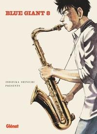 Shinichi Ishizuka - Blue Giant Tome 8 : .