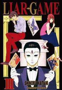Shinobu Kaitani - Liar Game Tome 3 : .
