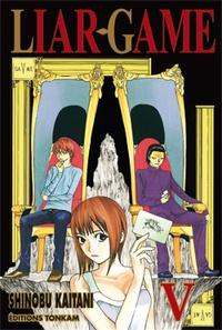 Shinobu Kaitani - Liar Game Tome 5 : .