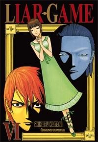 Shinobu Kaitani - Liar Game Tome 6 : .