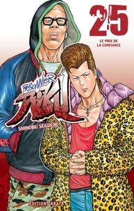 Shinobu Seguchi - Prisonnier Riku Tome 25 : Le prix de la confiance.