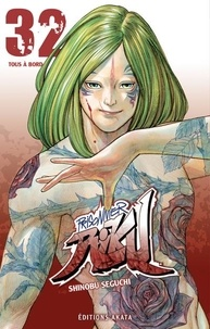 Shinobu Seguchi - Prisonnier Riku Tome 32 : Tous à bord.