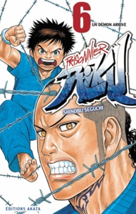 Shinobu Seguchi - Prisonnier Riku Tome 6 : Un démon arrive.