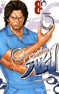 Shinobu Seguchi - Prisonnier Riku Tome 8 : L'épreuve.