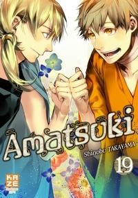 Shinobu Takayama - Amatsuki Tome 19 : .