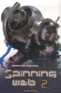 Shinofusa Rokurou - Spinning Web Tome 2 : .
