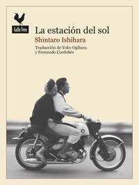 Shintaro Ishihara et  Yoko Ogihara - Estación del sol - Una novela histórica sobre la Tribu del Sol.