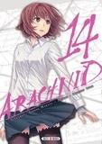 Shinya Murata et Shinsen Ifuji - Arachnid Tome 14 : .