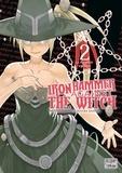 Shinya Murata et Daisuke Hiyama - Iron Hammer against the witch Tome 2 : La revanche des sorcières.