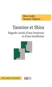 Era-circus.be Yasmine et Shira - Regards croisés d'une Iranienne et d'une Israélienne Image