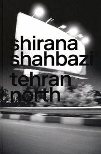 Shirana Shahbazi - Tehran North.
