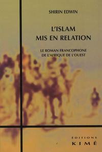 Lislam mis en relation - Le roman francophone de lAfrique de lOuest.pdf
