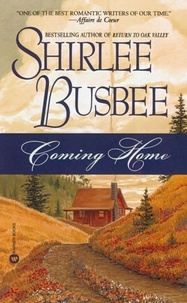 Shirlee Busbee - Coming Home.