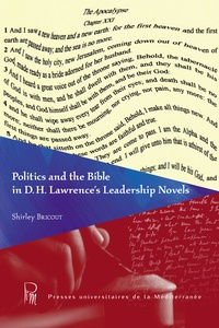 Shirley Bricout - Politics and the Bible in D.H. Lawrence's Leadership Novels.