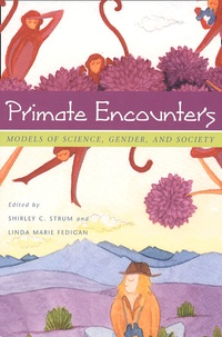 Primate Encounters. Models of science, gender, and society - Shirley-C Strum   Showmesound.org