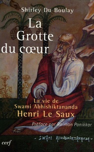 La grotte du coeur - La vie de Swami Abhishiktananda (Henri Le Saux).pdf