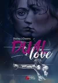 Shirley J. Owens - Dual love.