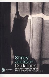 Shirley Jackson - Dark Tales.