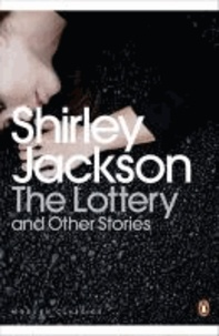 Shirley Jackson - The Lottery and Other Stories.