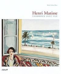 Shirley Neilsen Blum - Henri Matisse - Chambres avec vue.