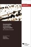 Shirley Roy et Dahlia Namian - Innommables, inclassables, ingouvernables - Aux frontières du social.