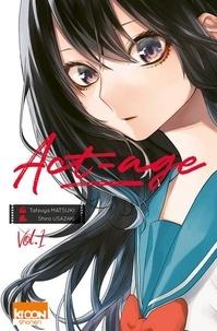 Shiro Usazaki et Tatsuya Matsuki - Act-age Tome 1 : .