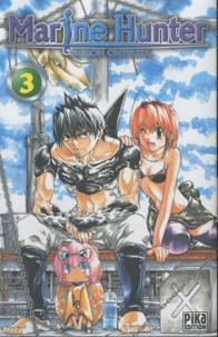 Shiroh Ohtsuka - Marine Hunter Tome 3 : .