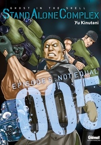 Shirow Masamune et Yu Kinutani - The Ghost in the shell - Stand Alone Complex - Tome 05.