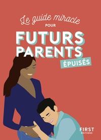 Shiva et  Parent épuisé - Le guide miracle pour futurs parents épuisés.