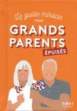 Shiva et  Parent épuisé - Le guide miracle pour grands-parents épuisés.