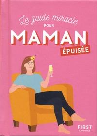 Le guide miracle pour maman epuisée.pdf
