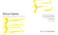 Shizue Ogawa - Une âme qui joue - Le cercle, édition bilingue français-japonais.