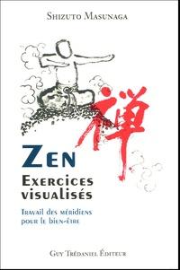 Zen, exercices visualisés- Travail des méridiens pour le bien-être - Shizuto Masunaga pdf epub