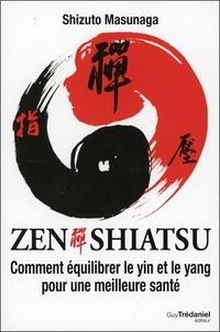 Zen shiatsu - Comment équilibrer le yin et le yang pour une meilleure santé.pdf