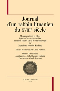 Shlomo David de Radoshkovitchi et Menahem Mendel Slatkine - Journal d'un rabbin lituanien du XVIIIe siècle.