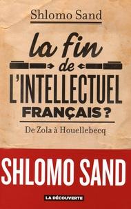 Histoiresdenlire.be La fin de l'intellectuel français ? - De Zola à Houellebecq Image
