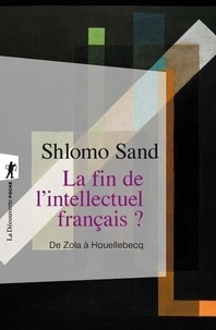 Shlomo Sand - La fin de l'intellectuel français ?.